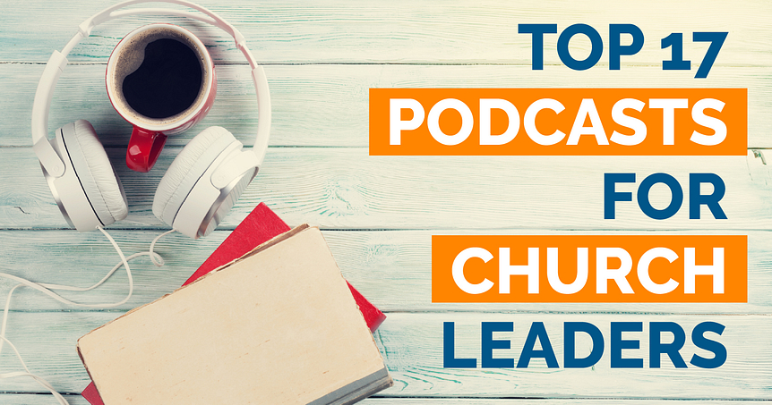 Podcasts for Church Leaders